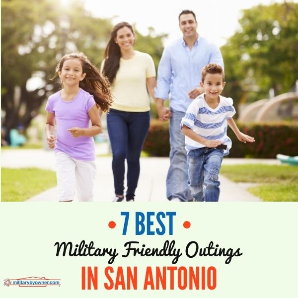 7_Best_Military_Friendly_Outings_San_Antonio