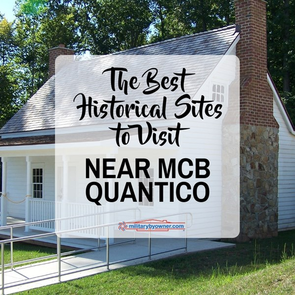 Social_Best_Historical_Sites_to_Visit_Near_MCB_Quantico