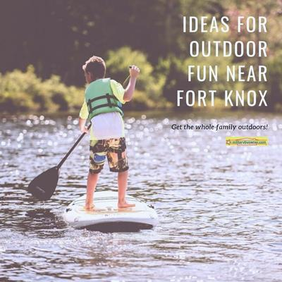 IG_Ideas_for_outdoor_fun_near_fort_knox
